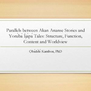 Parallels between Akan Ananse Stories and Yorùbá Ìjàpá Abibitumi