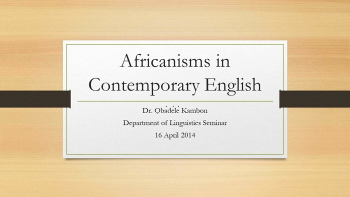 Africanisms in Contemporary English