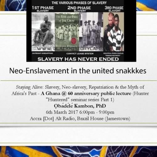Staying Alive: Slavery, Neo-Slavery, Repatriation & The Myth Of Africa's Past