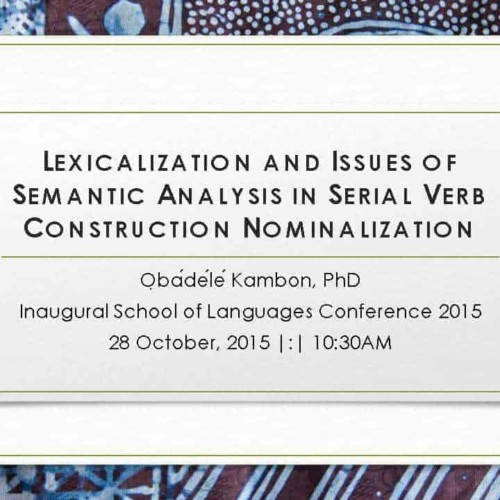 Lexicalization and Issues of Semantic Analysis in Serial