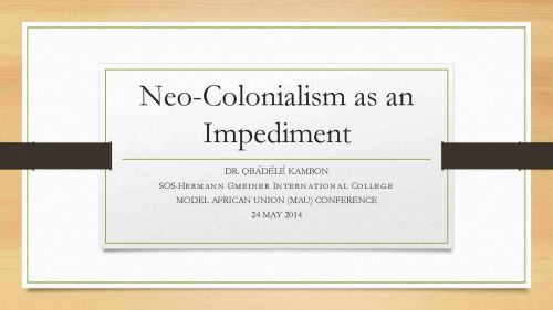 The Impediment of Neo-Colonialism