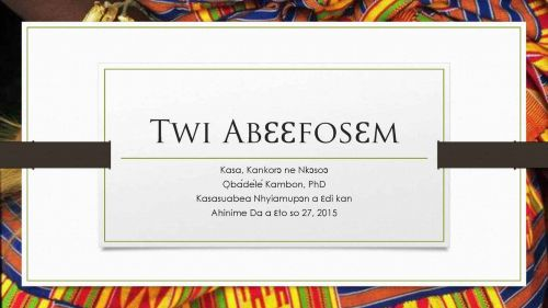 Twi abɛɛfosɛm: Neologisms in Twi