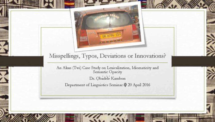 Writing in Akan: Misspellings, Typos, Deviations or Innovations?