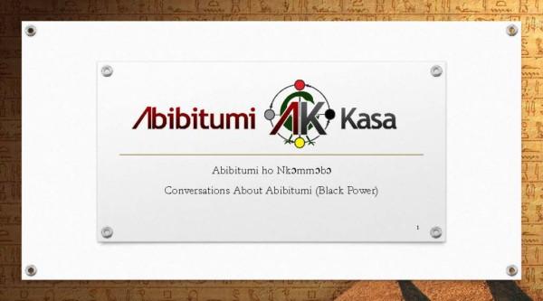 Abibitumi ho Nkɔmmɔbɔ! Conversations about Black Power!