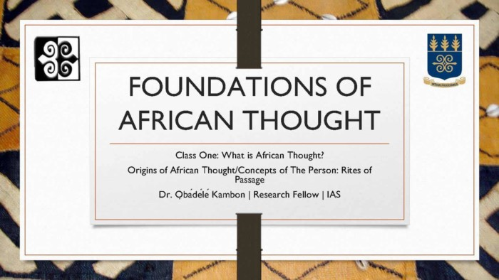 Foundation of African Thought #1: Origins of African Thought/Concepts of The Person