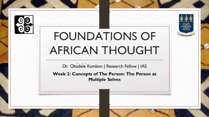 Foundations of African Thought #2: Concepts of The Person: The Person as a Multiple Selves
