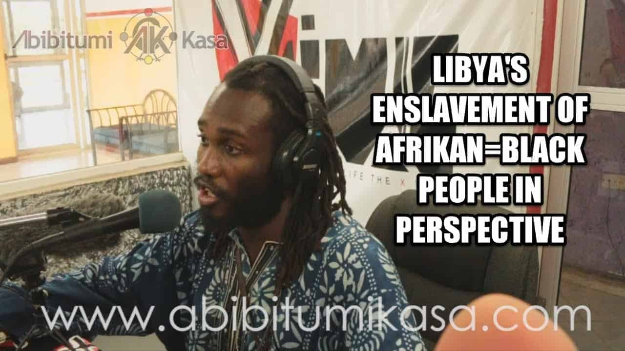 X-Live FM Interview: Libya's Enslavement of Afrikan=Black People in Perspective