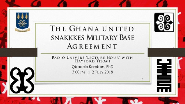 Radio Univers Interview: Dr. Kambon on the Ghana-united snakkkes Military Base Agreement