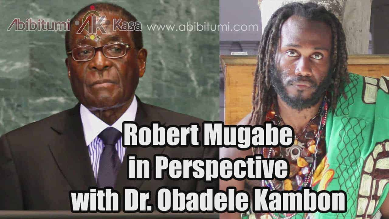 Robert Mugabe in Perspective: KCBLR-GH Interview with Dr. Ọbádélé Kambon