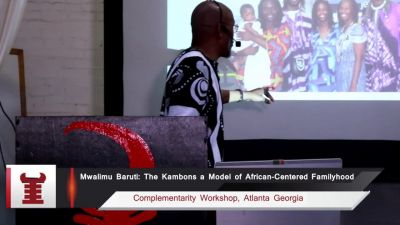 Mwalimu Baruti on the Kambons as models of Afrikan=Black Familyhood